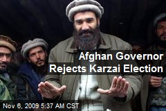 Afghan Governor Rejects Karzai Election