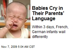 Babies Cry in Their Parents' Language