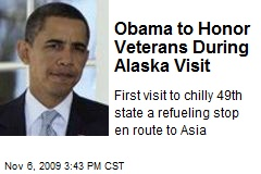 Obama to Honor Veterans During Alaska Visit