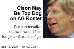 Olson May Be Top Dog on AG Roster
