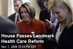 House Passes Landmark Health Care Reform