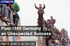 Post-1989 Germany an Unexpected Success