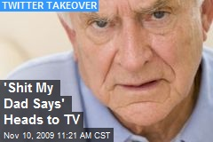 'Shit My Dad Says' Heads to TV