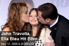 John Travolta, Ella Bleu Hit Ellen