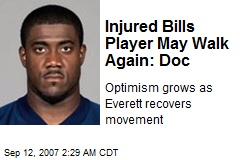 Injured Bills Player May Walk Again: Doc