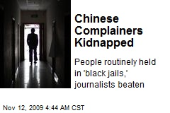 Chinese Complainers Kidnapped