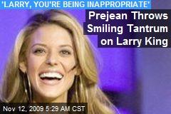Prejean Throws Smiling Tantrum on Larry King