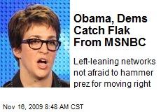 Obama, Dems Catch Flak From MSNBC