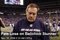 Pats Lose on Belichick Stunner