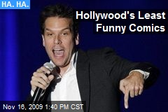 Hollywood's Least Funny Comics