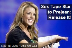 Sex Tape Star to Prejean: Release It!
