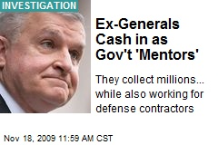 Ex-Generals Cash in as Gov't 'Mentors'