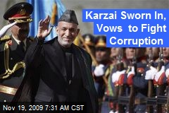 Karzai Sworn In, Vows to Fight Corruption