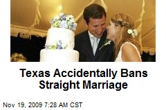 Texas Accidentally Bans Straight Marriage