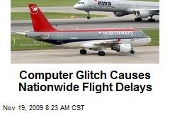 Computer Glitch Causes Nationwide Flight Delays