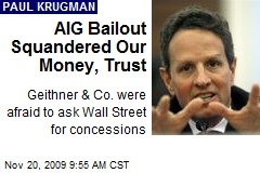 AIG Bailout Squandered Our Money, Trust
