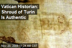 Vatican Historian: Shroud of Turin Is Authentic