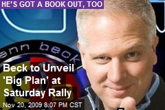 Beck to Unveil 'Big Plan' at Saturday Rally