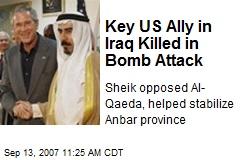 Key US Ally in Iraq Killed in Bomb Attack