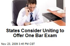 States Consider Uniting to Offer One Bar Exam