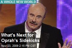What's Next for Oprah's Sidekicks