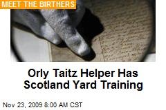 Orly Taitz Helper Has Scotland Yard Training
