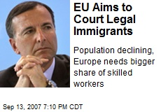EU Aims to Court Legal Immigrants