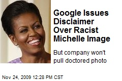 Google Issues Disclaimer Over Racist Michelle Image