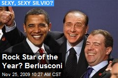 Rock Star of the Year? Berlusconi