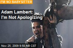 Adam Lambert: I'm Not Apologizing