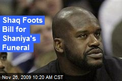 Shaq Foots Bill for Shaniya's Funeral