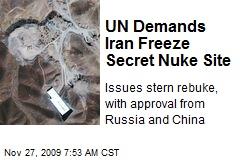 UN Demands Iran Freeze Secret Nuke Site