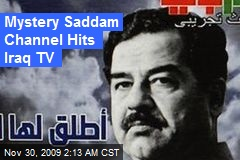Mystery Saddam Channel Hits Iraq TV