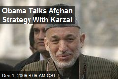 Obama Talks Afghan Strategy With Karzai