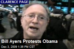 Bill Ayers Protests Obama