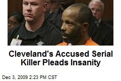 Cleveland's Accused Serial Killer Pleads Insanity