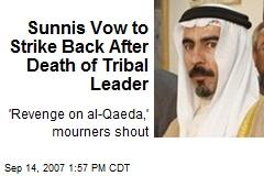 Sunnis Vow to Strike Back After Death of Tribal Leader