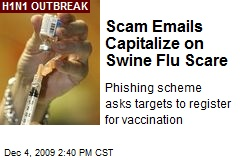 Scam Emails Capitalize on Swine Flu Scare