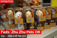 Feds: Zhu Zhu Pets OK