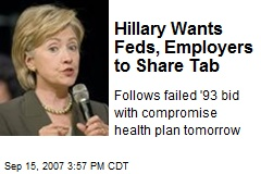 Hillary Wants Feds, Employers to Share Tab