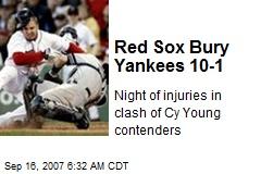 Red Sox Bury Yankees 10-1