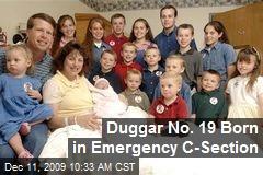 Duggar No. 19 Born in Emergency C-Section