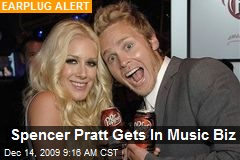 Spencer Pratt Gets In Music Biz