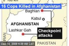 16 Cops Killed in Afghanistan
