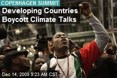 Developing Countries Boycott Climate Talks