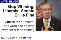 Stop Whining, Liberals: Senate Bill Is Fine