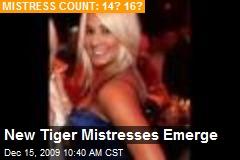New Tiger Mistresses Emerge