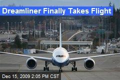 Dreamliner Finally Takes Flight