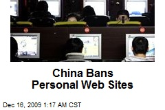 China Bans Personal Web Sites