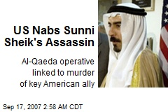US Nabs Sunni Sheik's Assassin